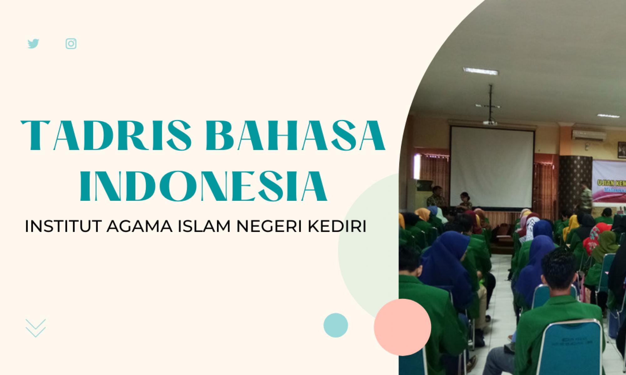 Tadris Bahasa Indonesia IAIN Kediri